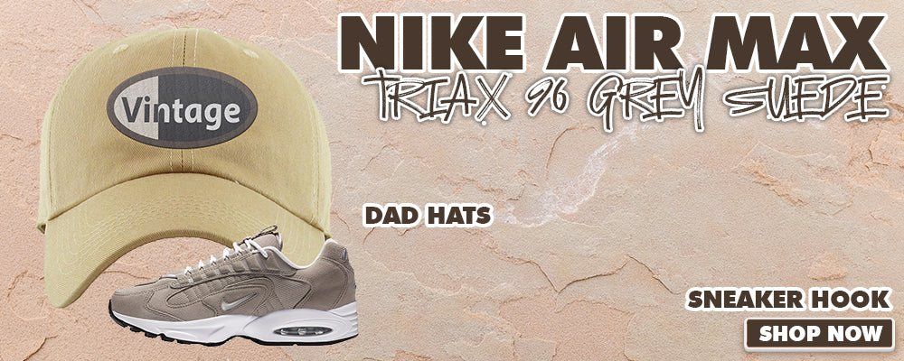 Air Max Triax 96 Grey Suede Dad Hats to match Sneakers | Hats to match Nike Air Max Triax 96 Grey Suede Shoes