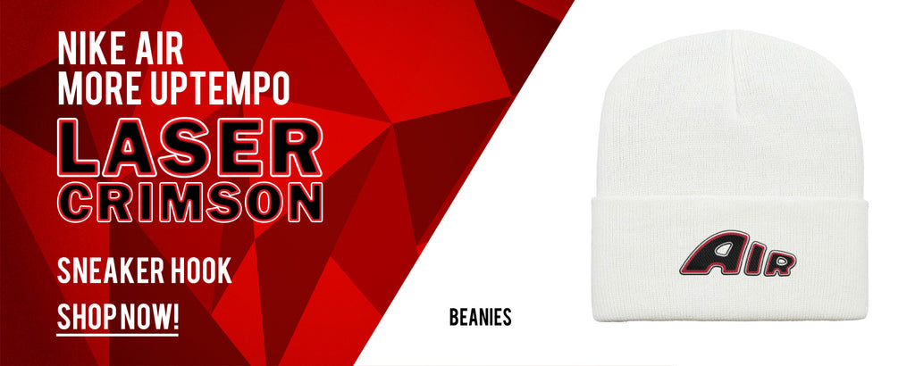 Beanies to match Nike Air More Uptempo Laser Crimson Sneakers