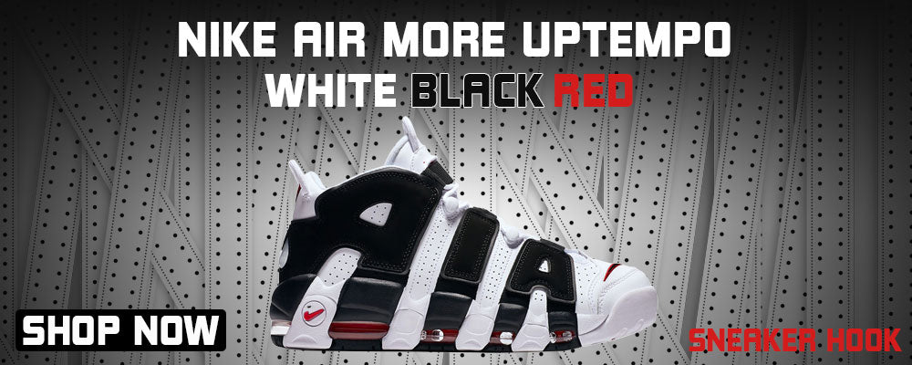 Air More Uptempo White Black Red Clothing to match Sneakers | Clothing to match Nike Air More Uptempo White Black Red Shoes