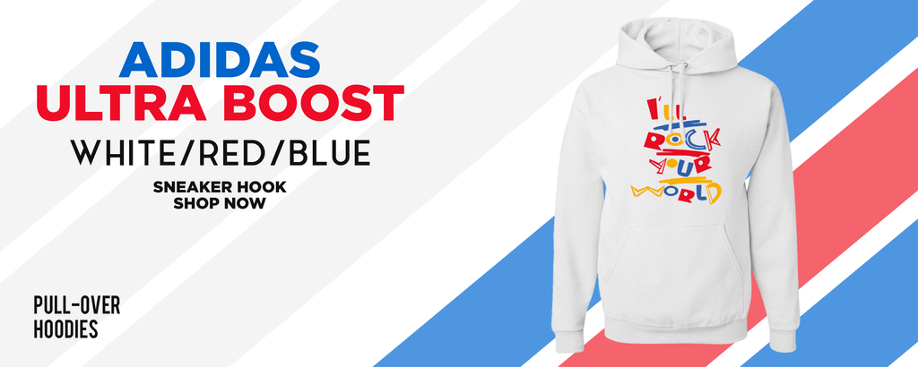 Ultra Boost White Red Blue Pullover Hoodies to match Sneakers | Hoodies to match Adidas Ultra Boost White Red Blue Shoes