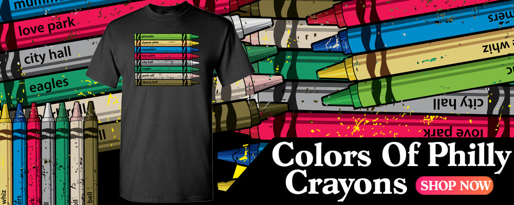 Colors of Philly Crayons | Philadelphia T Shirts