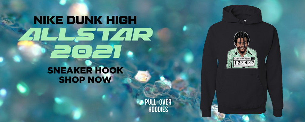 Dunk High All Star 2021 Pullover Hoodies to match Sneakers | Hoodies to match Nike Dunk High All Star 2021 Shoes
