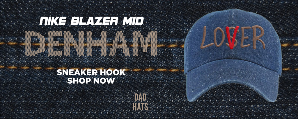 https://cap-swag.myshopify.com/collections/denham-x-blazer-mid-dad-hats-to-match-sneakers-hats-to-match-denham-x-nike-blazer-mid-shoes