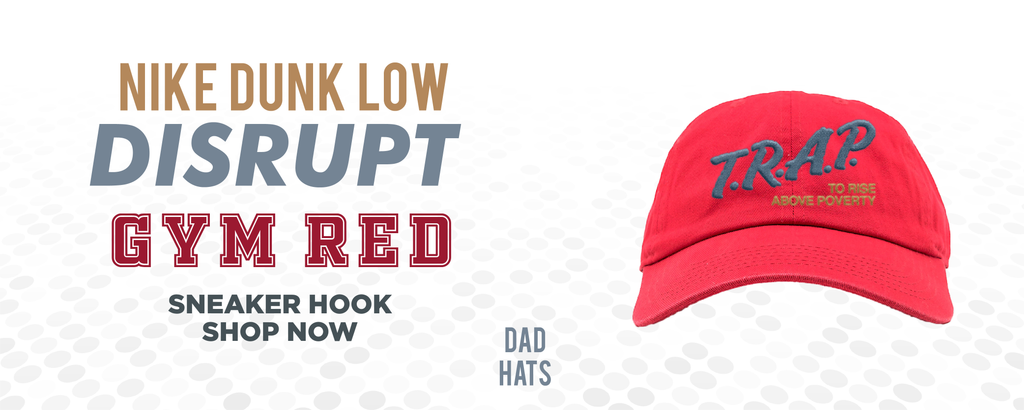Dunk Low Disrupt Gym Red Dad Hats to match Sneakers | Hats to match Nike Dunk Low Disrupt Gym Red Shoes