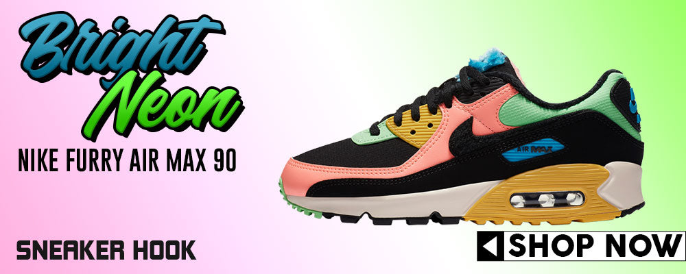 Furry Air Max 90 Bright Neon Clothing to match Sneakers | Clothing to match Nike Furry Air Max 90 Bright Neon Shoes