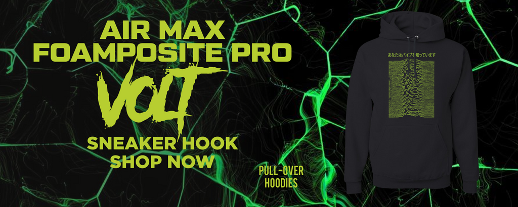 Air Foamposite Pro Volt Pullover Hoodies to match Sneakers | Hoodies to match Nike Air Foamposite Pro Volt Shoes