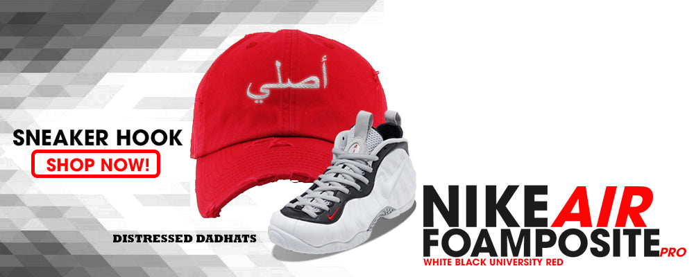 Foamposite Pro White Black University Red Distressed Dad Hats to match Sneakers | Hats to matchNike Air Foamposite Pro White Black University Shoes