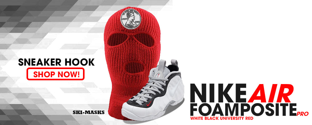 Foamposite Pro White Black University Red Ski Masks to match Sneakers | Winter Masks to matchNike Air Foamposite Pro White Black University Shoes