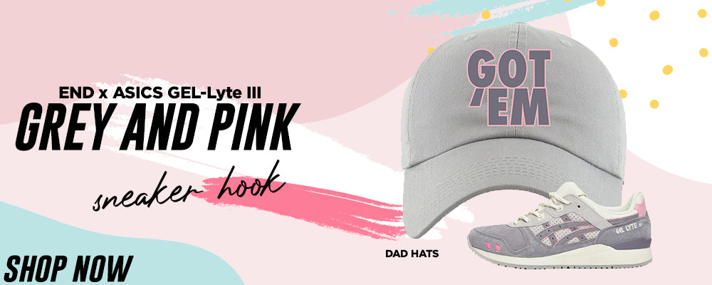 GEL-Lyte III x END Grey And Pink Dad Hats to match Sneakers | Hats to match ASICS GEL-Lyte III x END Grey And Pink Shoes