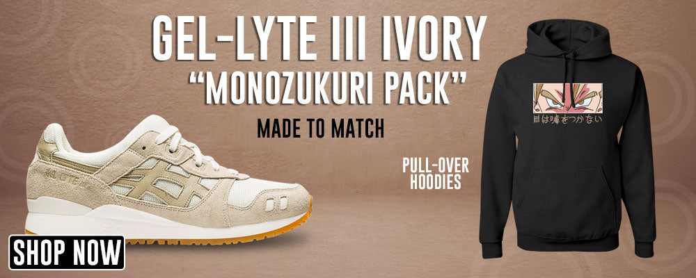 GEL-Lyte III 'Monozukuri Pack' Ivory Pullover Hoodies to match Sneakers | Hoodies to match ASICS GEL-Lyte III 'Monozukuri Pack' Ivory Shoes