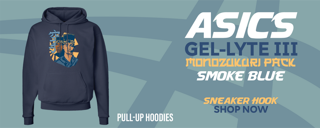 GEL-Lyte III 'Monozukuri Pack' Smoke Blue Pullover Hoodies to match Sneakers | Hoodies to match ASICS GEL-Lyte III 'Monozukuri Pack' Smoke Blue Shoes