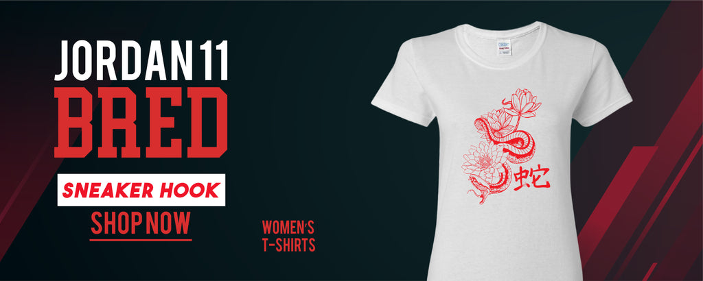 Jordan 11 Bred Sneaker Hook Up Women's T-Shirts