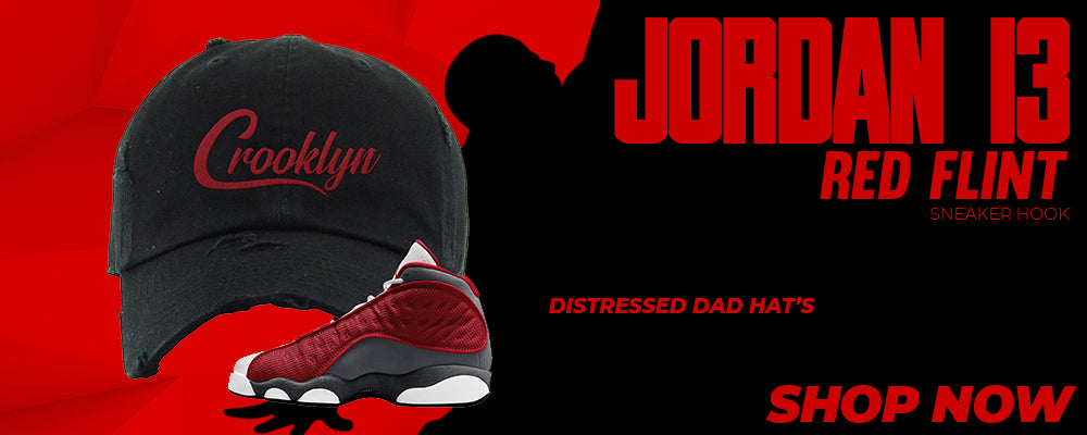Jordan 13 Red Flint Distressed Dad Hats to match Sneakers | Hats to match Nike Jordan 13 Red Flint Shoes