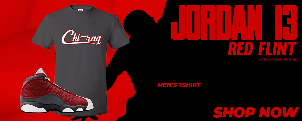 Jordan 13 Red Flint T Shirts to match Sneakers | Tees to match Nike Jordan 13 Red Flint Shoes