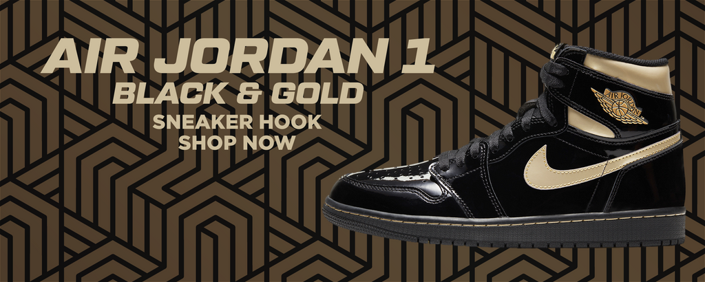 Air Jordan 1 Black And Gold Clothing to match Sneakers | Clothing to match Nike Air Jordan 1 Black And Gold Shoes
