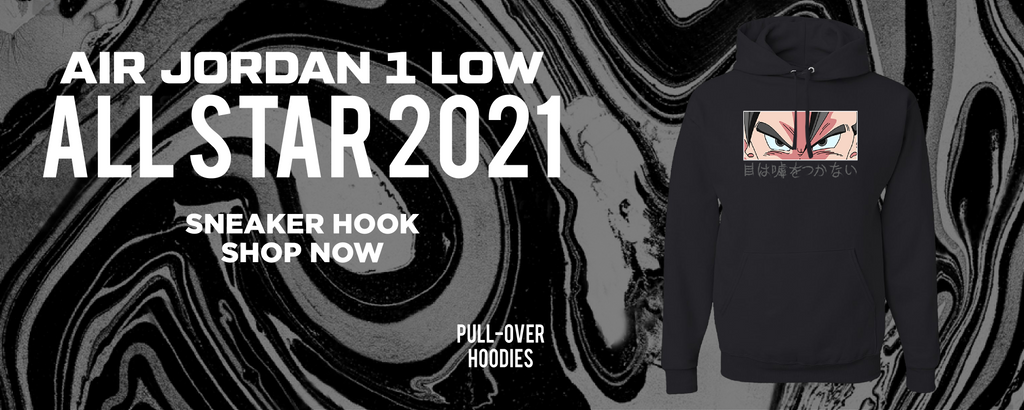 Air Jordan 1 Low All Star 2021 Pullover Hoodies to match Sneakers   Hoodies to match Nike Air Jordan 1 Low All Star 2021 Shoes