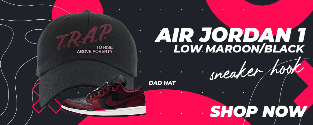 Air Jordan 1 Low Maroon / Black Dad Hats to match Sneakers | Hats to match Nike Air Jordan 1 Low Maroon / Black Shoes