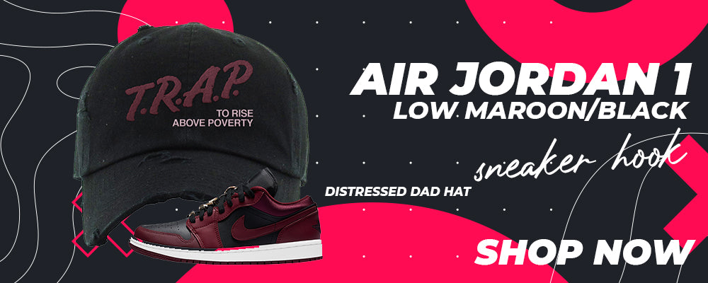 Air Jordan 1 Low Maroon / Black Distressed Dad Hats to match Sneakers | Hats to match Nike Air Jordan 1 Low Maroon / Black Shoes