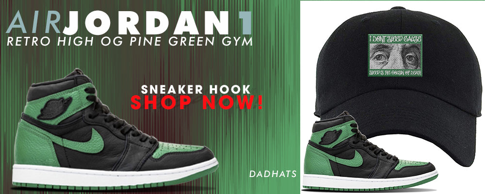 Jordan 1 Retro High OG Pine Green Gym Dad Hats to match Sneakers | Hats to match Air Jordan 1 Retro High OG Pine Green Gym Shoes