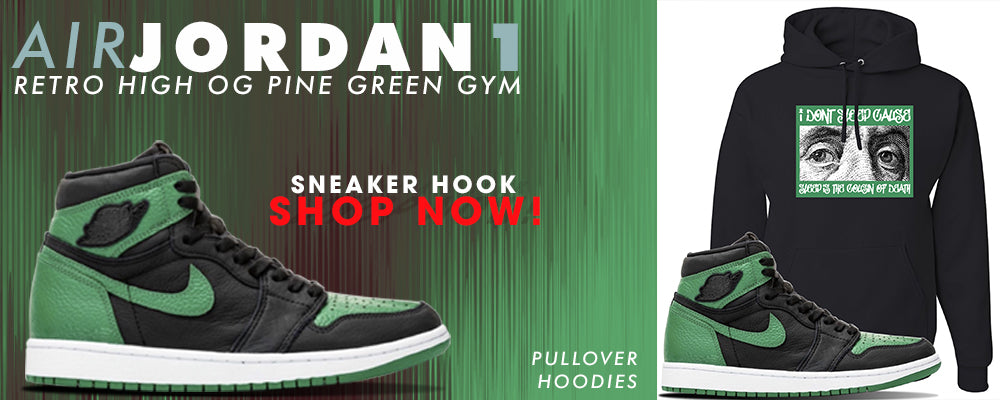 Jordan 1 Retro High OG Pine Green Gym Pullover Hoodies to match Sneakers | Hoodies to match Air Jordan 1 Retro High OG Pine Green Gym Shoes