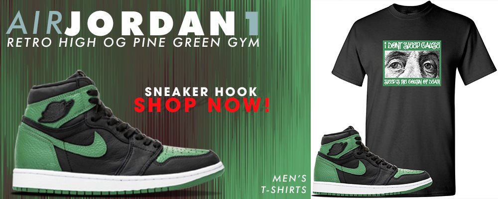 Jordan 1 Retro High OG Pine Green Gym T Shirts to match Sneakers | Tees to match Air Jordan 1 Retro High OG Pine Green Gym Shoes