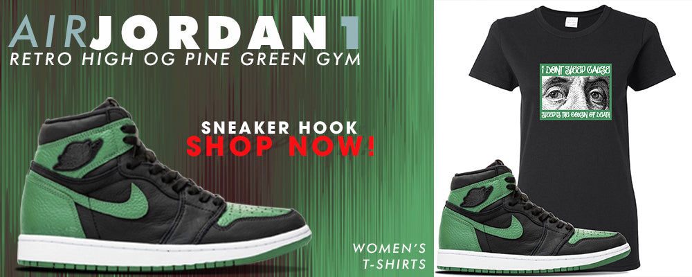 Jordan 1 Retro High OG Pine Green Gym Women's T Shirts to match Sneakers | Women's Tees to match Air Jordan 1 Retro High OG Pine Green Gym Shoes