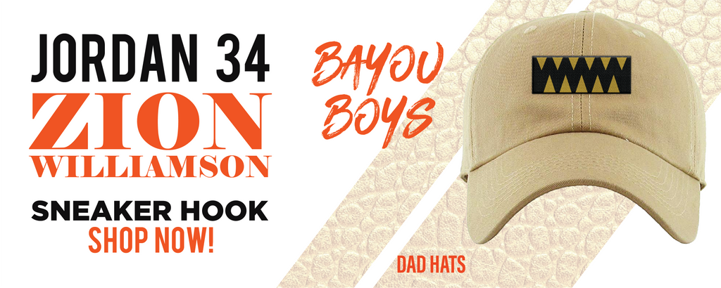 34 x Zion Williamson Bayou Boys PE Dad Hats to match Sneakers | Hats to match Jordan 34 x Zion Williamson Bayou Boys PE Shoes