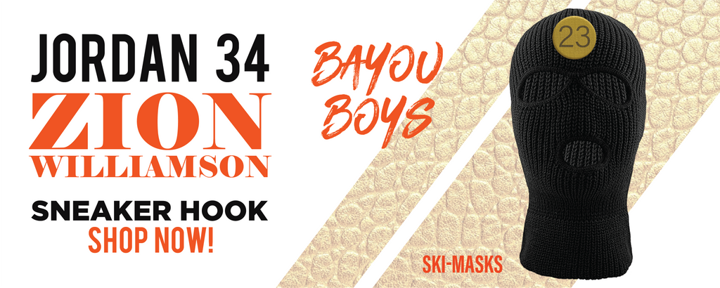 34 x Zion Williamson Bayou Boys PE Ski Masks to match Sneakers | Winter Masks to match Jordan 34 x Zion Williamson Bayou Boys PE Shoes