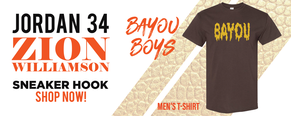 34 x Zion Williamson Bayou Boys PE T Shirts to match Sneakers | Tees to match Jordan 34 x Zion Williamson Bayou Boys PE Shoes