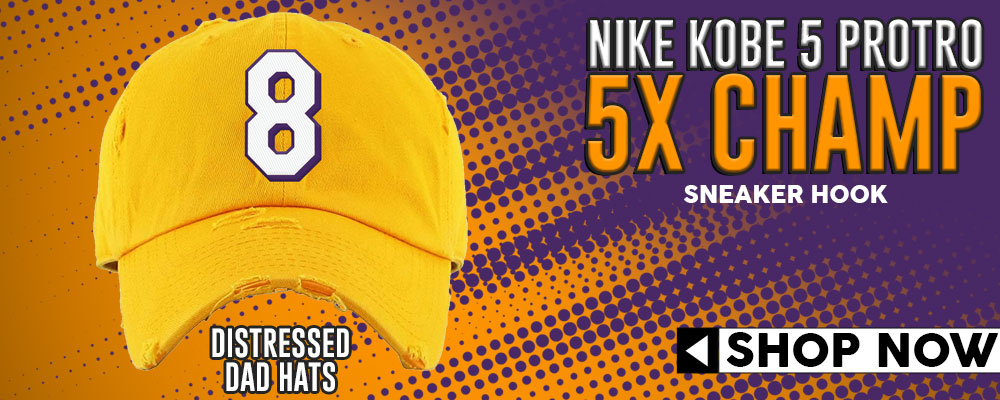 Kobe 5 Protro 5x Champ Distressed Dad Hats to match Sneakers | Hats to match Nike Kobe 5 Protro 5x Champ Shoes