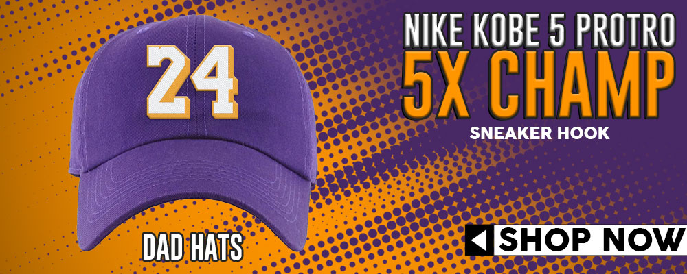 Kobe 5 Protro 5x Champ Dad Hats to match Sneakers | Hats to match Nike Kobe 5 Protro 5x Champ Shoes