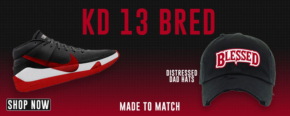 KD 13 Bred Distressed Dad Hats to match Sneakers | Hats to match Nike KD 13 Bred Shoes
