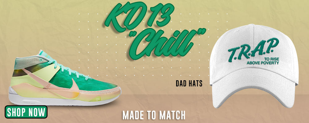 KD 13 Chill Dad Hats to match Sneakers   Hats to match Nike KD 13 Chill Shoes