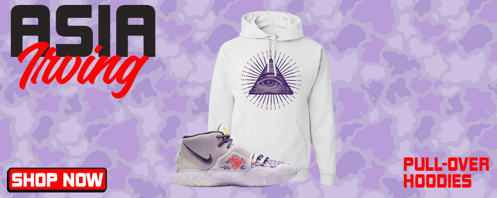Kyrie 6 Asia Irving Pullover Hoodies to match Sneakers | Hoodies to match Nike Kyrie 6 Asia Irving Shoes