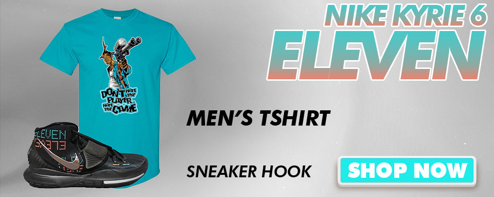 Kyrie 6 Eleven T Shirts to match Sneakers | Tees to match Nike Kyrie 6 Eleven Shoes
