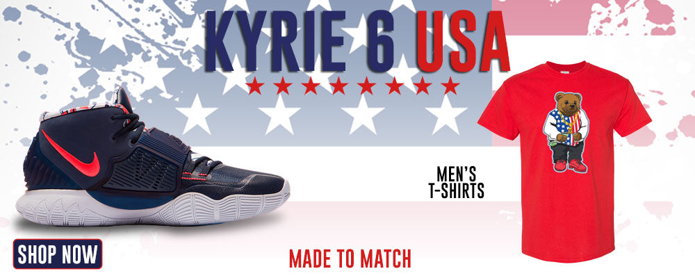 Kyrie 6 USA T Shirts to match Sneakers | Tees to match Nike Kyrie 6 USA Shoes