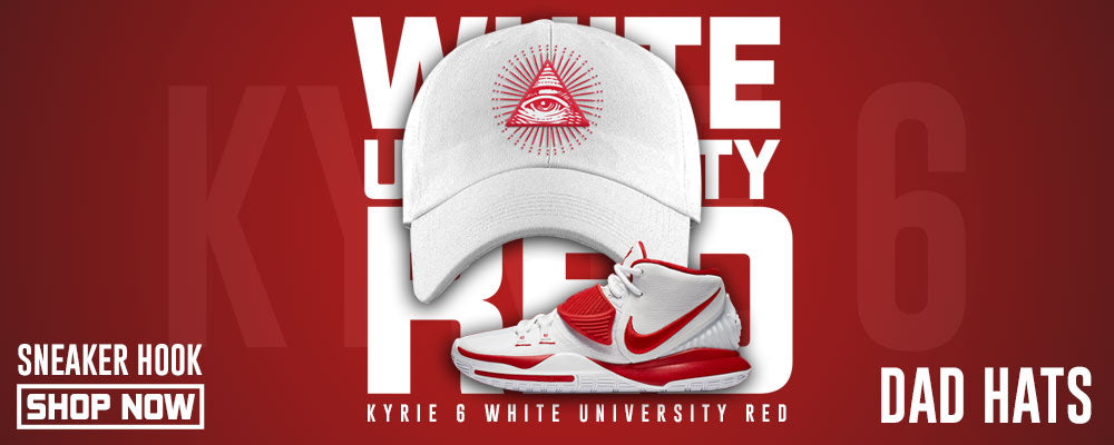 Kyrie 6 White University Red Dad Hats to match Sneakers | Hats to match Nike Kyrie 6 White University Red Shoes