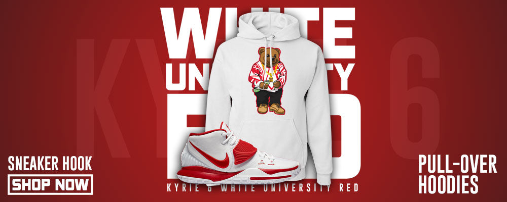 Kyrie 6 White University Red Pullover Hoodies to match Sneakers | Hoodies to match Nike Kyrie 6 White University Red Shoes