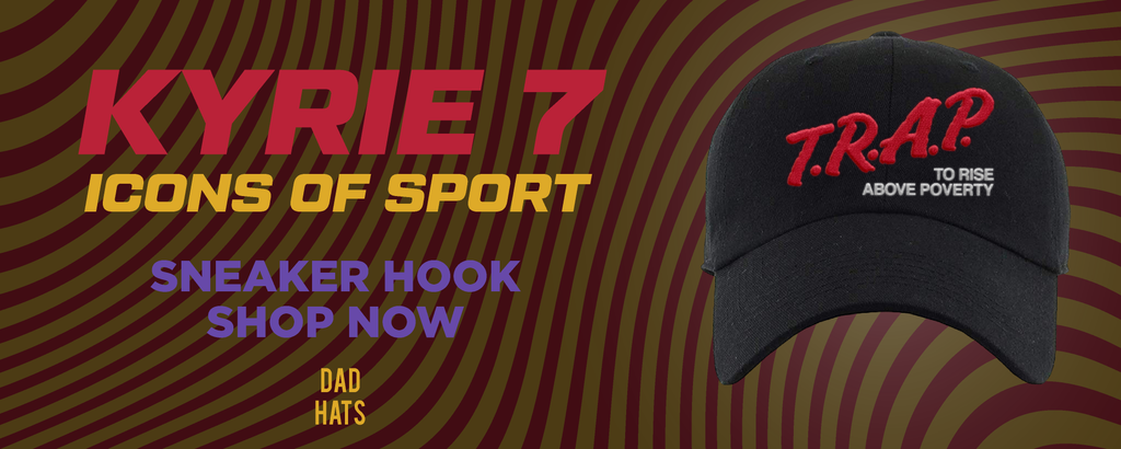 Kyrie 7 Icons of Sport Dad Hats to match Sneakers | Hats to match Nike Kyrie 7 Icons of Sport Shoes