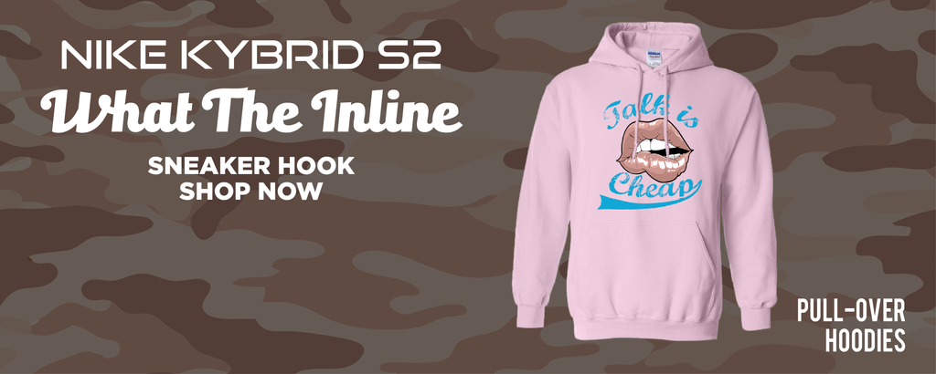 Kybrid S2 What The Inline Pullover Hoodies to match Sneakers | Hoodies to match Nike Kybrid S2 What The Inline Shoes