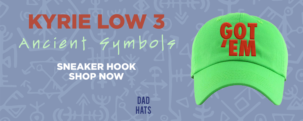 Kyrie Low 3 Ancient Symbols Dad Hats to match Sneakers | Hats to match Nike Kyrie Low 3 Ancient Symbols Shoes