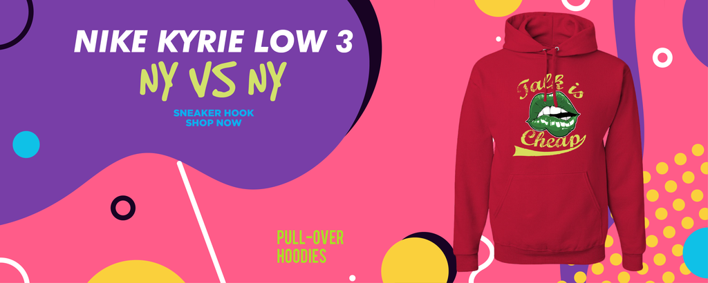 Kyrie Low 3 NY vs NY Pullover Hoodies to match Sneakers | Hoodies to match Nike Kyrie Low 3 NY vs NY Shoes