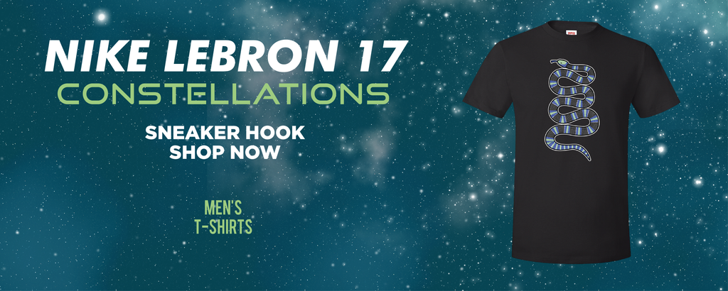 LeBron 17 Constellations T Shirts to match Sneakers | Tees to match Nike LeBron 17 Constellations Shoes