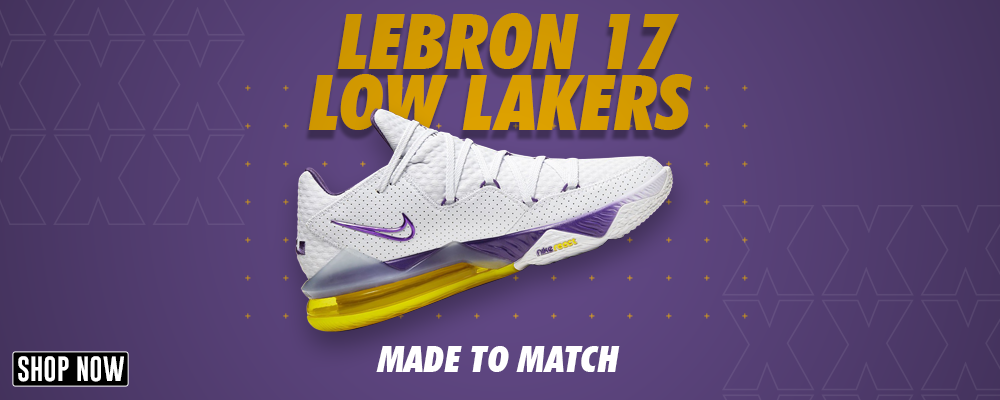 Lebron 17 Low Lakers Clothing to match Sneakers | Clothing to match Nike Lebron 17 Low Lakers Shoes