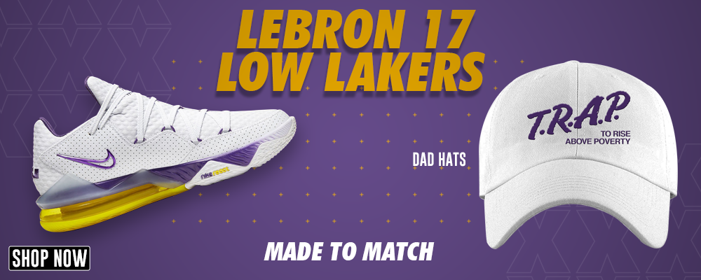 Lebron 17 Low Lakers Dad Hats to match Sneakers | Hats to match Nike Lebron 17 Low Lakers Shoes