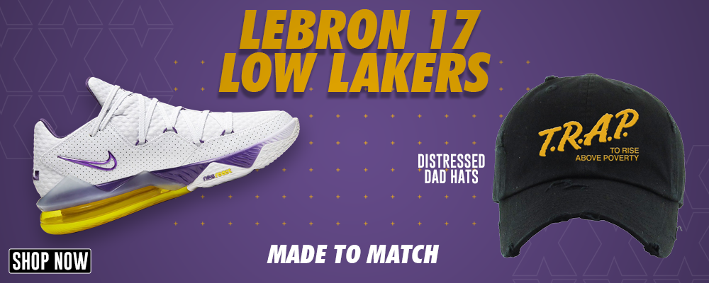 Lebron 17 Low Lakers Distressed Dad Hats to match Sneakers | Hats to match Nike Lebron 17 Low Lakers Shoes