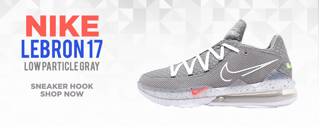 LeBron 17 Low Particle Grey Clothing to match Sneakers | Clothing to match Nike LeBron 17 Low Particle Grey Shoes