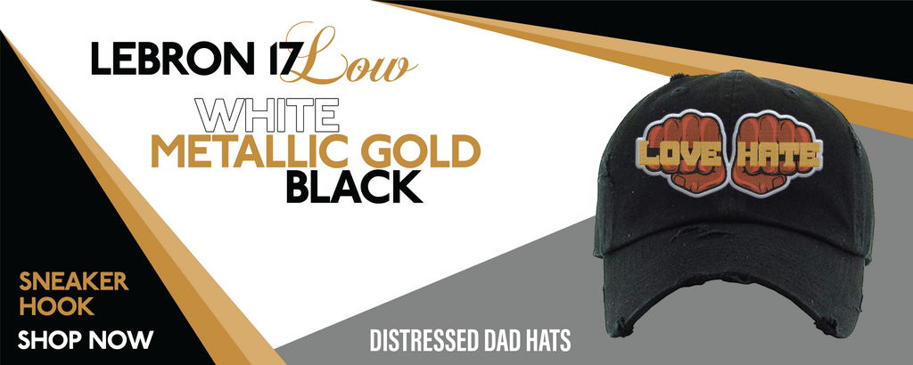 Lebron 17 Low White/Metallic Gold/Black Distressed Dad Hats to match Sneakers | Hats to match Nike Lebron 17 Low White/Metallic Gold/Black Shoes