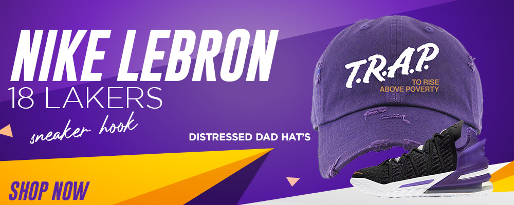 Lebron 18 Lakers Distressed Dad Hats to match Sneakers | Hats to match Nike Lebron 18 Lakers Shoes