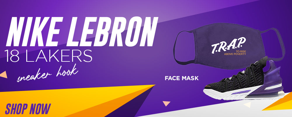 Lebron 18 Lakers Face Mask to match Sneakers | Masks to match Nike Lebron 18 Lakers Shoes